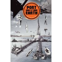 Port of Earth TP Vol. #1 ISBN: 978-1-5343-0646-2