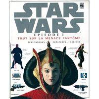 Star Wars Episode I Tout Sur La Menace Fantôme ISBN 2-7625-0810-9