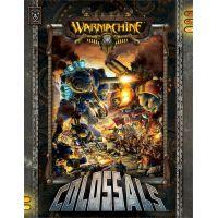 Warmachine Colossals livre couverture souple (anglais) 160 pages Privateer Press ISBN 978-1-933362-85-4