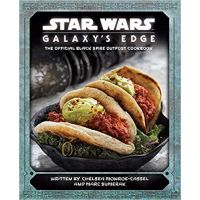 Star Wars Galaxy's Edge The Official Black Spire Outpost Cookbook HC ISBN: 978-1-68383-798-5