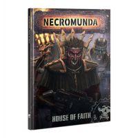 Necromunda House of Faith (English) ISBN-13: 978-1788269711