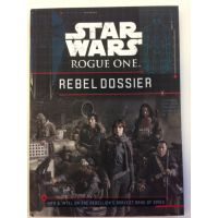 Star Wars Rogue One Rebel Dossier HC