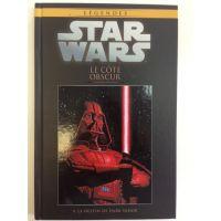 Star Wars Le Côté Obscur - Le Destin de Dark Vador ( Série Légendes)